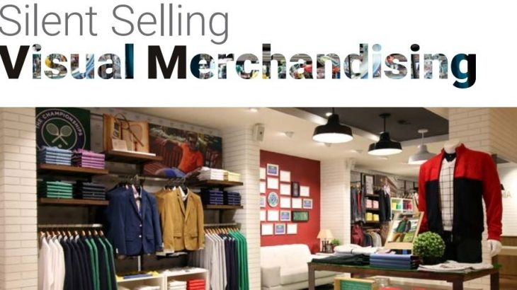 Silent Selling Visual Merchandising Arch College Of Design Business