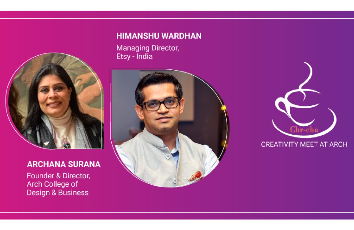 Archana Surana, Founder and Director, Arch College of Design and Business & Himanshu Wardhan, Managing Director, Etsy - India